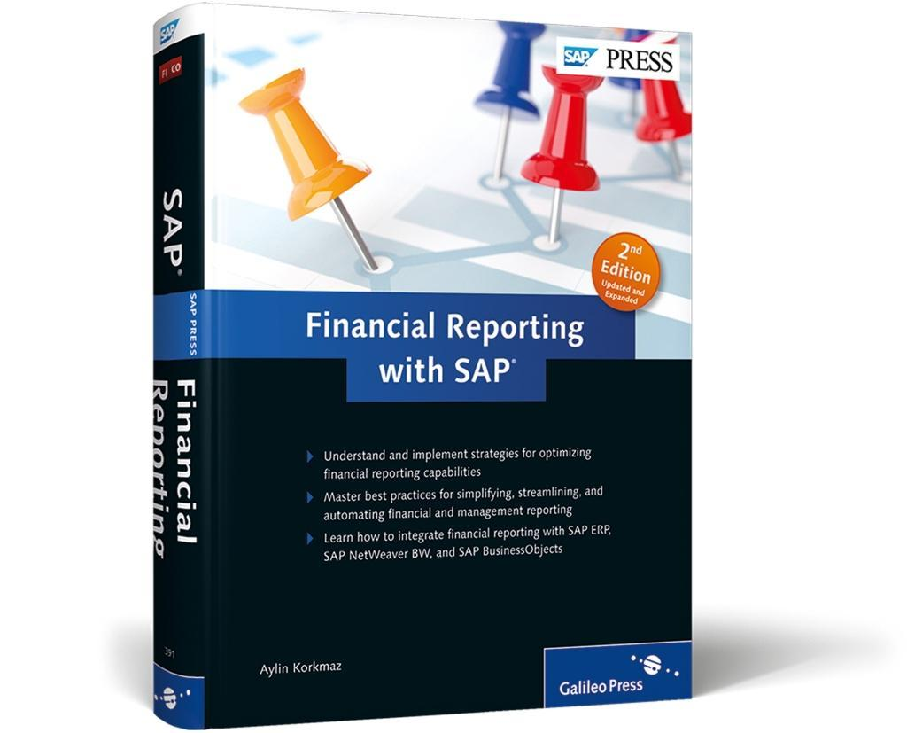 Financial Reporting with SAP: Maximize Your Fin...