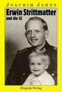 Erwin Strittmatter und die SS. Günter Grass und die Waffen-SS