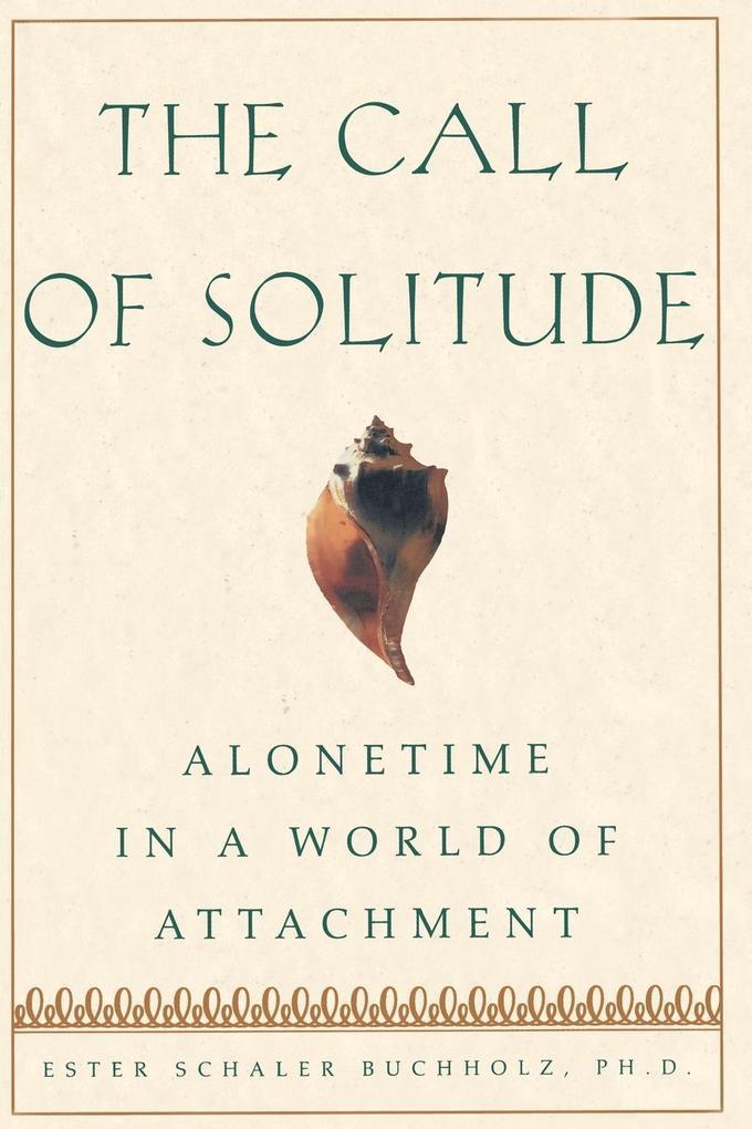 The Call of Solitude als Taschenbuch