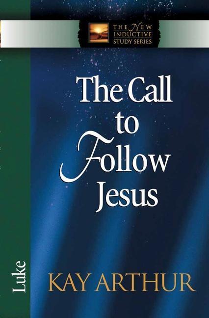 The Call to Follow Jesus: Luke als Taschenbuch