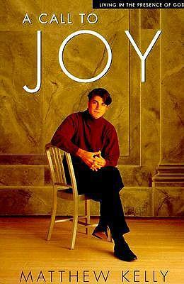 A Call to Joy: Living in the Presence of God als Taschenbuch