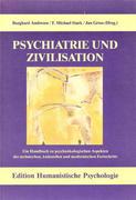 Psychiatrie und Zivilisation