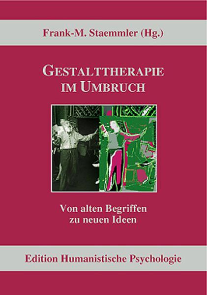 Gestalttherapie im Umbruch als Buch von