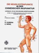 Die neuen Extrapunkte in der chinesischen Akupunktur