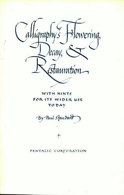 Calligraphys Flowering, Decay and Restauration als Taschenbuch