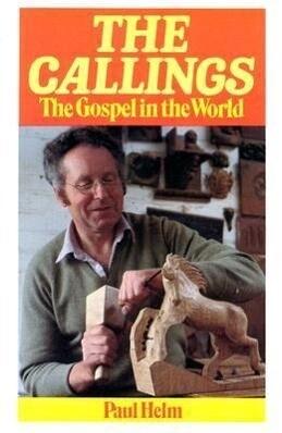 Callings Gospel in the World: als Taschenbuch