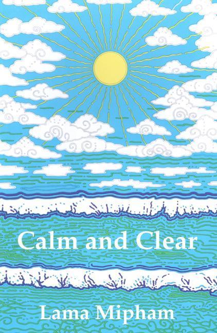 Calm and Clear als Taschenbuch