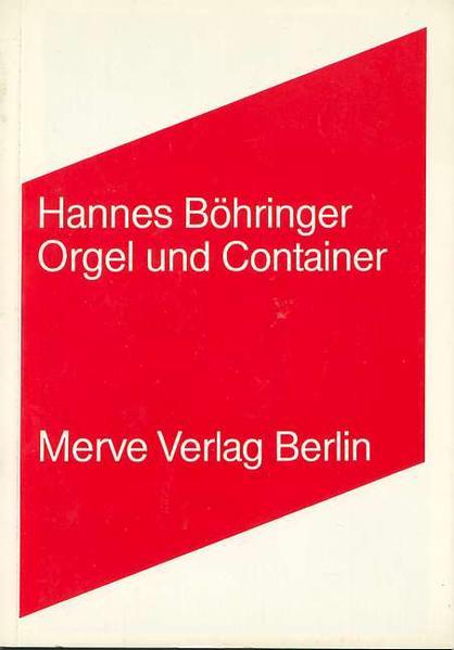 Orgel und Container als Buch von Hannes Böhringer