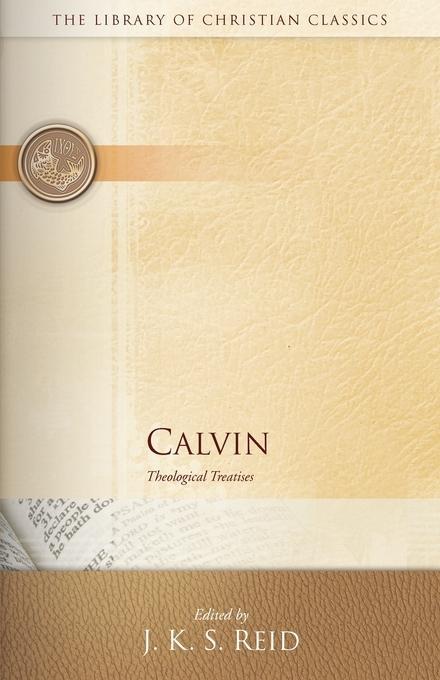 Calvin: Theological Treatises als Taschenbuch