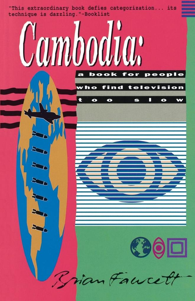 Cambodia: A Book for People Who Find Television Too Slow als Taschenbuch