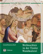 Weihnachten in der Tiroler Wandmalerei