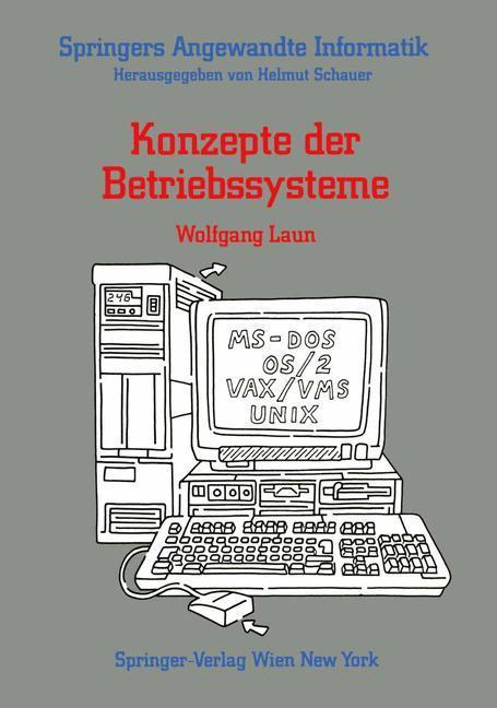 Konzepte der Betriebssysteme als Buch von Wolfg...