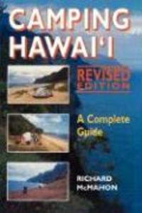 Camping Hawaii: A Complete Guide, Rev. Ed. als Taschenbuch