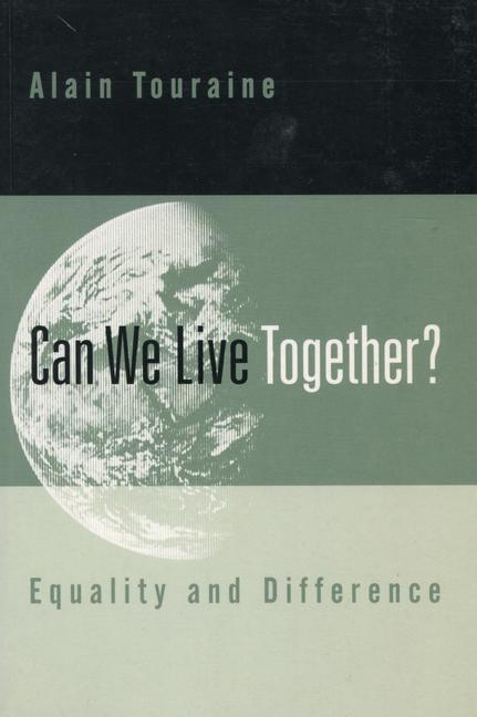 Can We Live Together?: Equality and Difference als Taschenbuch