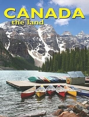 Canada the Land als Buch