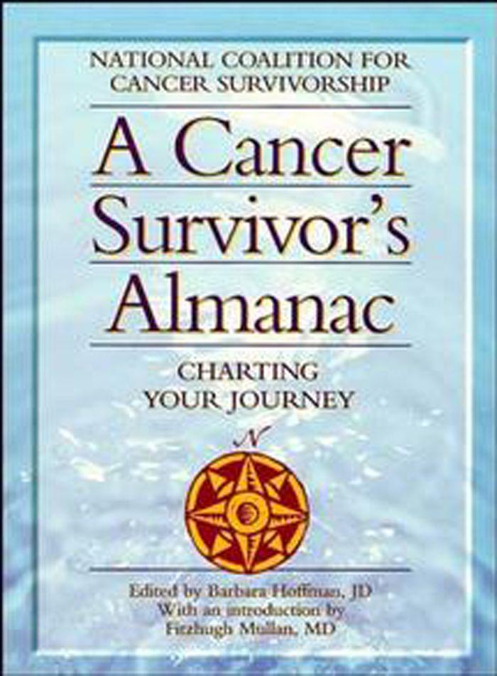 A Cancer Survivor's Almanac: Charting Your Journey als Taschenbuch