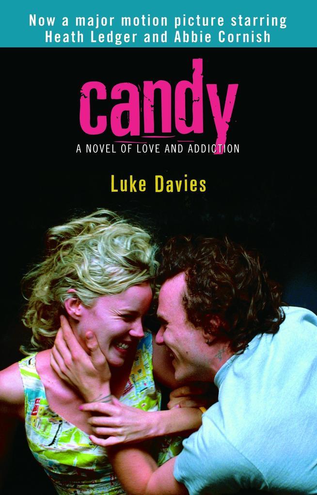 Candy: A Novel of Love and Addiction als Taschenbuch
