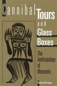 Cannibal Tours and Glass Boxes als Taschenbuch