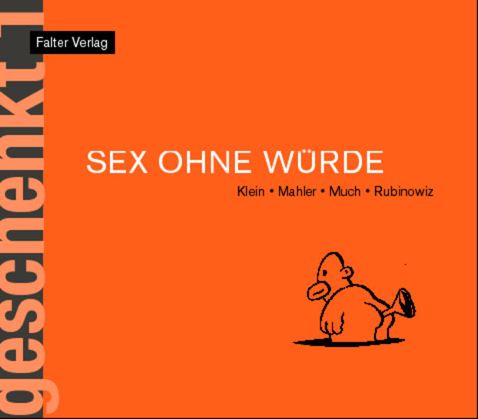 Sex ohne Würde als Buch