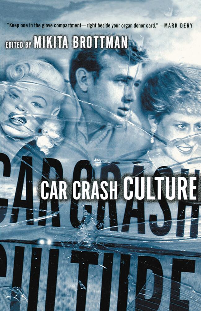 Car Crash Culture als Taschenbuch