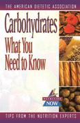Carbohydrates: What You Need to Know