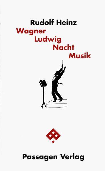 Wagner Ludwig Nacht Musik als Buch von Rudolf H...