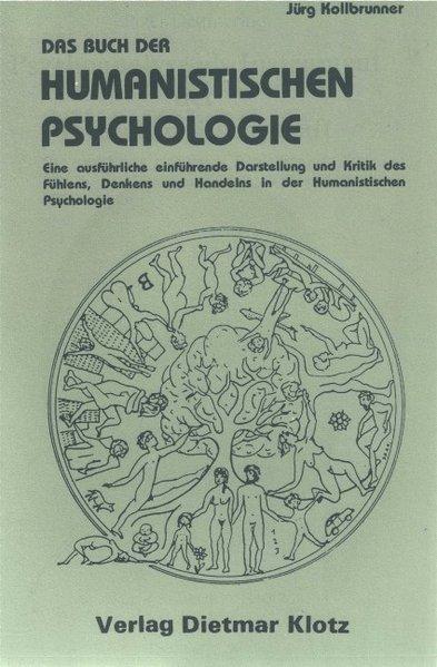 Das Buch der humanistischen Psychologie als Buc...