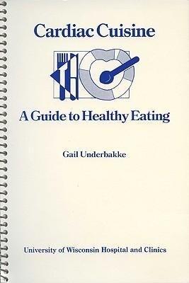 Cardiac Cuisine: A Guide to Healthy Eating als Taschenbuch