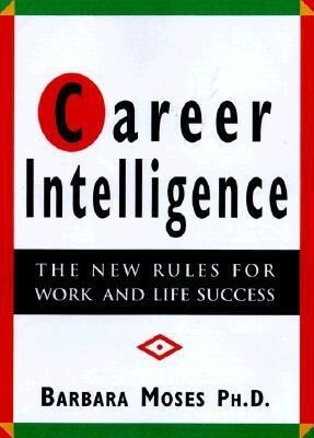 Career Intelligence: The 12 New Rules for Work and Life Success als Taschenbuch