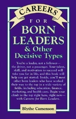 Careers for Born Leaders & Other Decisive Types als Buch