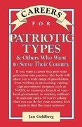 Careers for Patriotic Types & Others Who Want to Serve Their Country