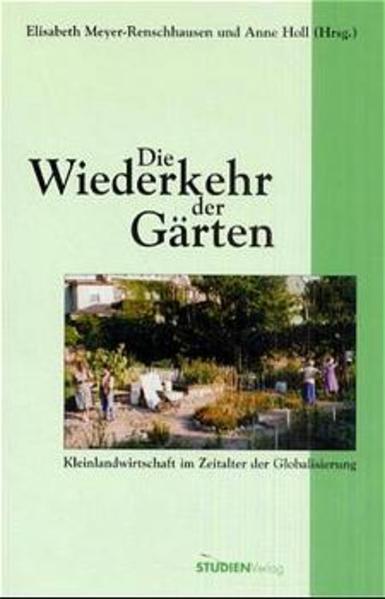 Die Wiederkehr der Gärten als Buch von Elisabet...