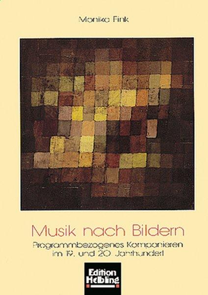 Musik nach Bildern als Buch von Monika Fink