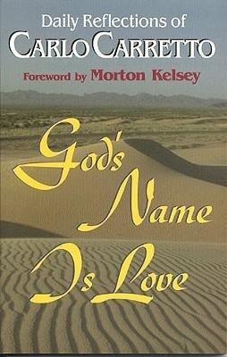 Carlo Carretto: God's Name Is Love als Taschenbuch