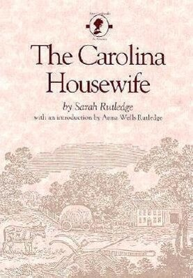 The Carolina Housewife als Buch