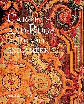 The Carpets and Rugs of Europe and America: A People's History of the Third World als Buch