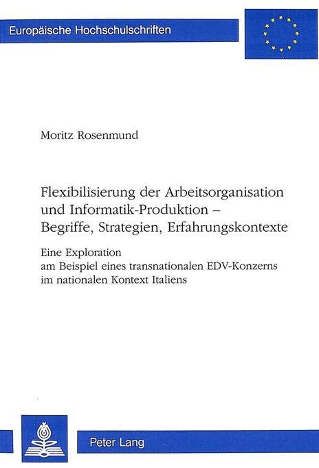 Flexibilisierung der Arbeitsorganisation und In...