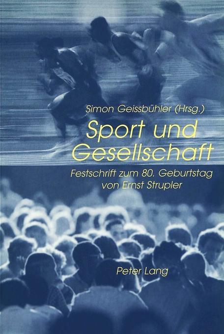 Sport und Gesellschaft als Buch von
