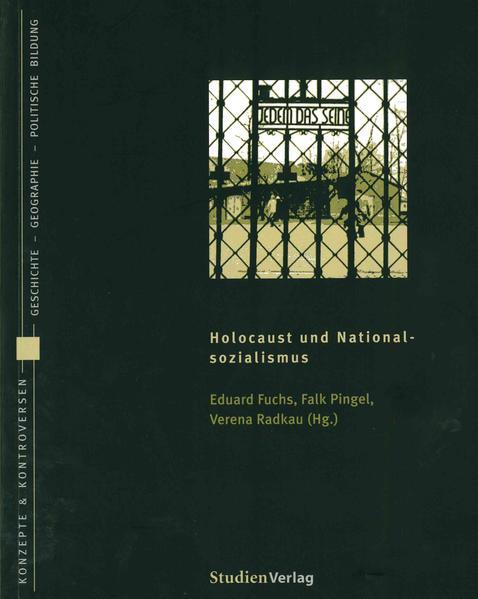 Holocaust und Nationalsozialismus als Buch von ...