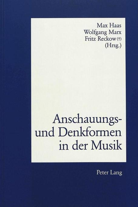 Anschauungs- und Denkformen in der Musik als Bu...