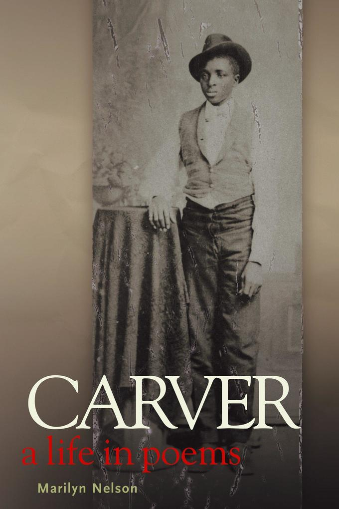 Carver: A Life in Poems als Buch