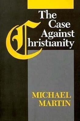 Case Against Christianity PB als Taschenbuch