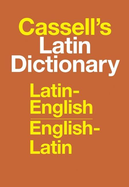 Cassell's Latin Dictionary: Latin-English, English-Latin als Buch