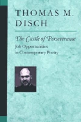 The Castle of Perseverance: Job Opportunities in Contemporary Poetry als Taschenbuch