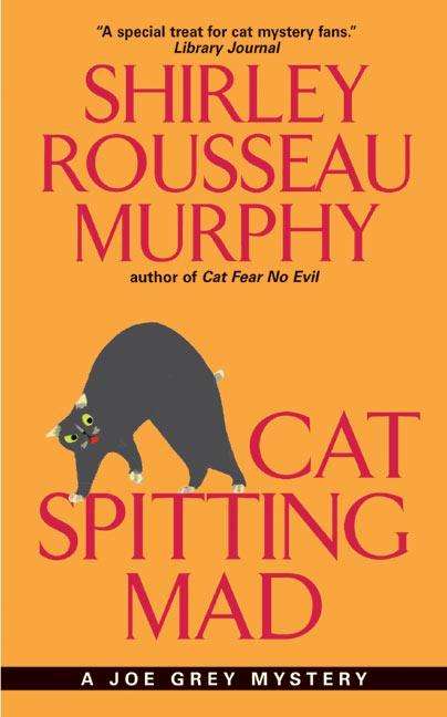 Cat Spitting Mad: A Joe Grey Mystery als Taschenbuch