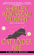 Cat Under Fire: A Joe Grey Mystery