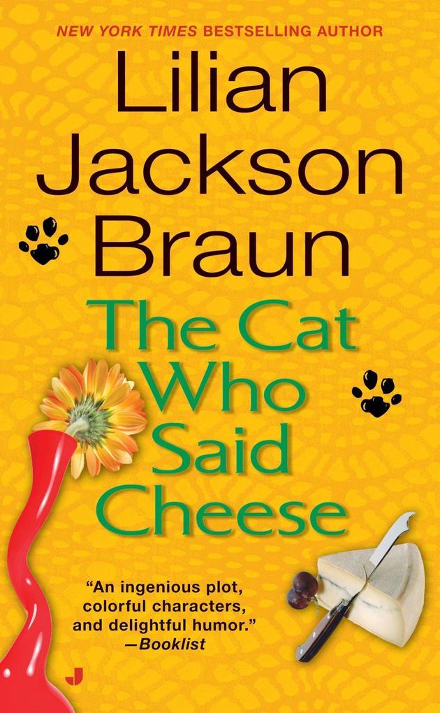 The Cat Who Said Cheese als Taschenbuch