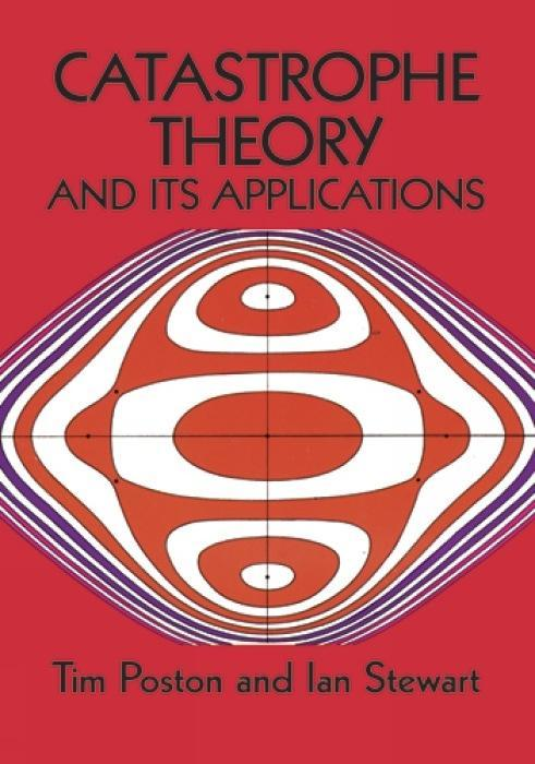 Catastrophe Theory and Its Applications als Taschenbuch