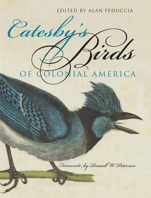 Catesby's Birds of Colonial America als Taschenbuch