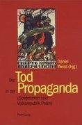 Der Tod in der Propaganda